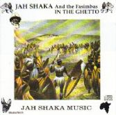 Jah Shaka & The Fasimbas - In The Ghetto (Jah Shaka Music) CD